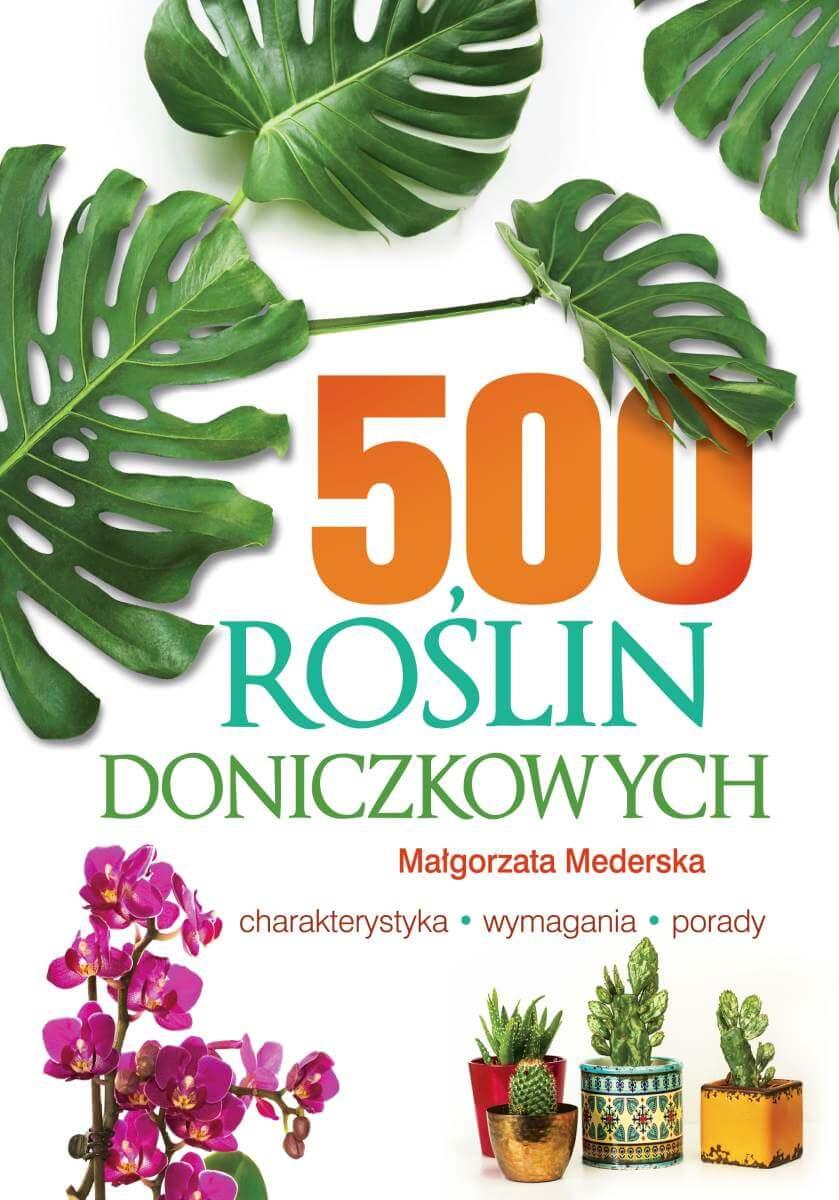Image of 500 roślin doniczkowych - Małgorzata Mederska