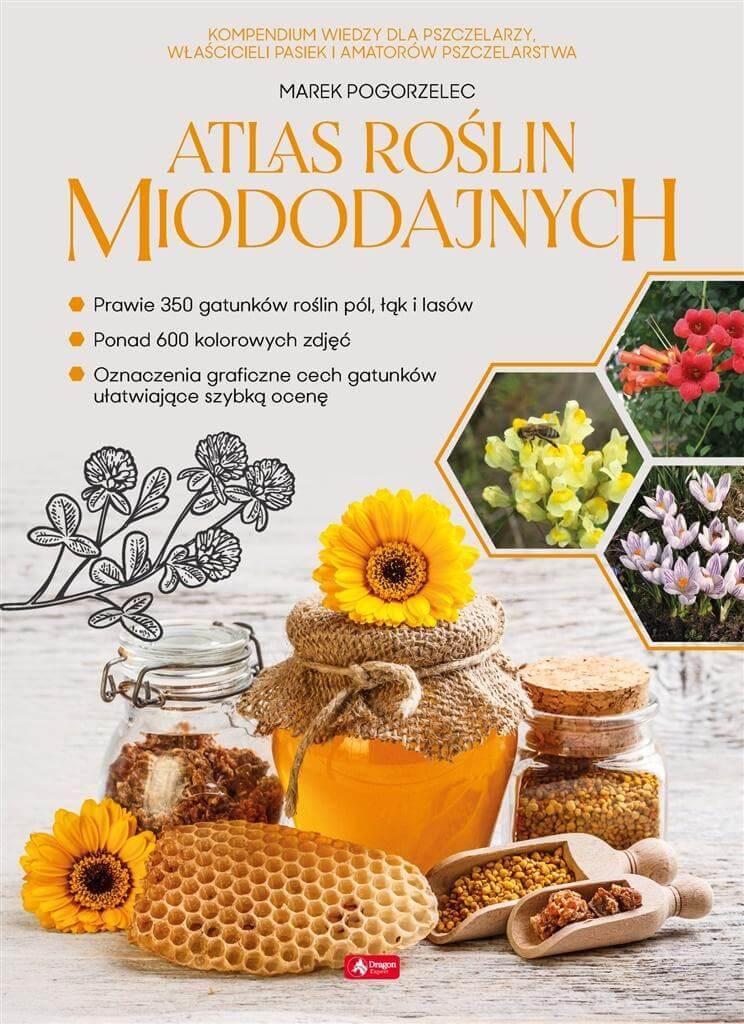 Image of Atlas roślin miododajnych - Marek Pogorzelec
